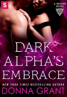 St. Martin's Paperbacks: Dark Alpha's Embrace, Donna Grant