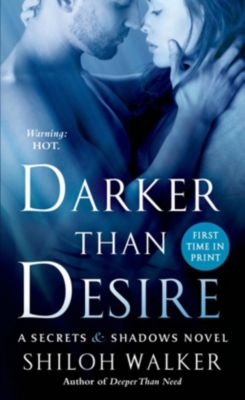 St. Martin's Paperbacks: Darker Than Desire, Shiloh Walker