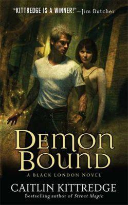 St. Martin's Paperbacks: Demon Bound, Caitlin Kittredge