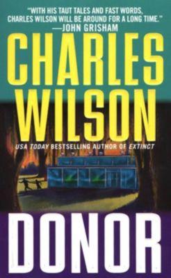 St. Martin's Paperbacks: Donor, Charles Wilson