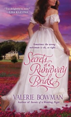 St. Martin's Paperbacks: Secrets of a Runaway Bride, Valerie Bowman