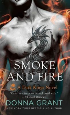 St. Martin's Paperbacks: Smoke and Fire, Donna Grant