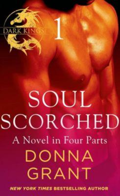 St. Martin's Paperbacks: Soul Scorched: Part 1, Donna Grant