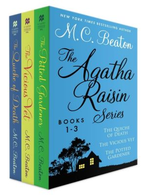 St. Martin's Paperbacks: The Agatha Raisin Series, Books 1-3, M. C. Beaton