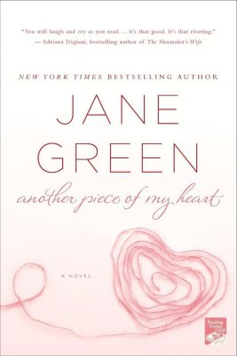 St. Martin's Press: Another Piece of My Heart, Jane Green