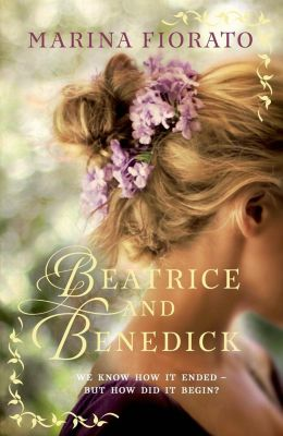 St. Martin's Press: Beatrice and Benedick, Marina Fiorato