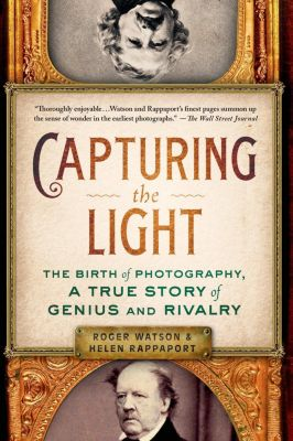 St. Martin's Press: Capturing the Light, Roger Watson, Helen Rappaport