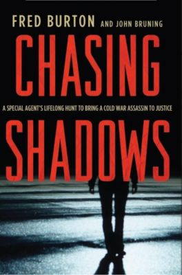 St. Martin's Press: Chasing Shadows, Fred Burton, John R. Bruning