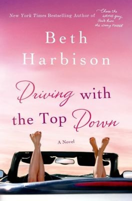 St. Martin's Press: Driving with the Top Down, Beth Harbison
