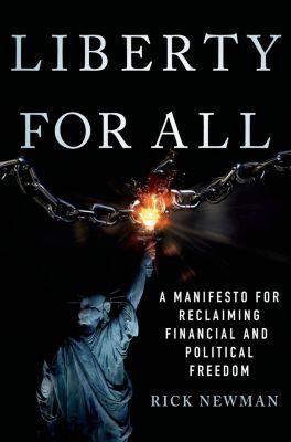 St. Martin's Press: Liberty for All, Rick Newman