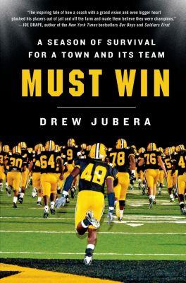 St. Martin's Press: Must Win, Drew Jubera