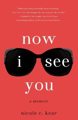 St. Martin's Press: Now I See You, Nicole C. Kear