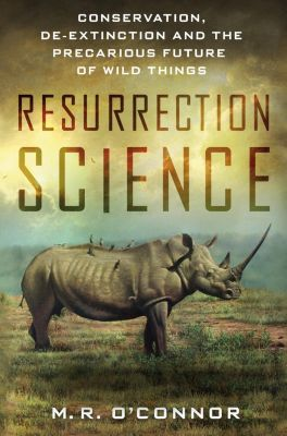 St. Martin's Press: Resurrection Science, M. R. O'Connor