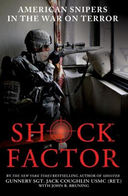 St. Martin's Press: Shock Factor, John R. Bruning, Sgt. Jack Coughlin