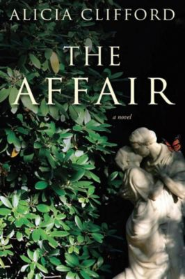St. Martin's Press: The Affair, Alicia Clifford