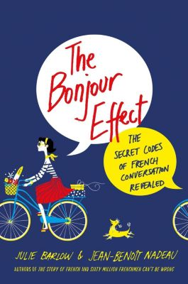 St. Martin's Press: The Bonjour Effect, Jean-Benoit Nadeau, Julie Barlow