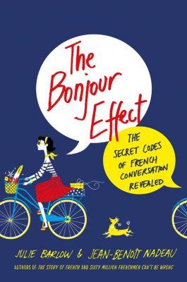 St. Martin's Press: The Bonjour Effect, Jean-Benoit Nadeau, Julie Barlow
