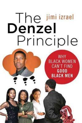 St. Martin's Press: The Denzel Principle, Jimi Izrael