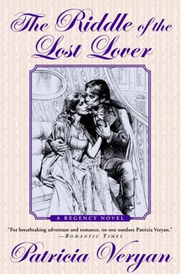 St. Martin's Press: The Riddle of the Lost Lover, Patricia Veryan