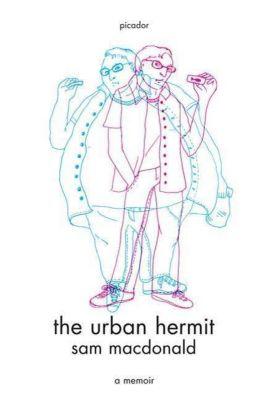St. Martin's Press: The Urban Hermit, Sam Macdonald