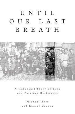 St. Martin's Press: Until Our Last Breath, LAUREL CORONA, Michael Bart