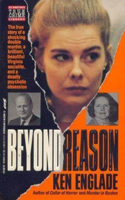 St. Martin's True Crime: Beyond Reason, Ken Englade