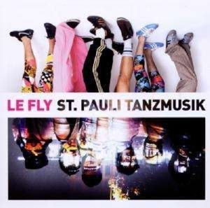 St.Pauli Tanzmusik, Le Fly