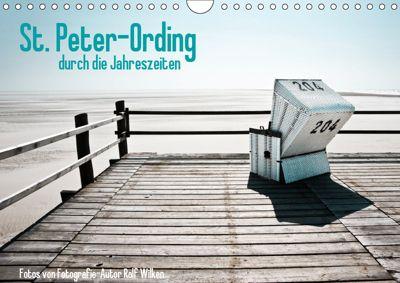 St. Peter-Ording durch die Jahreszeiten (Wandkalender 2019 DIN A4 quer), Ralf Wilken