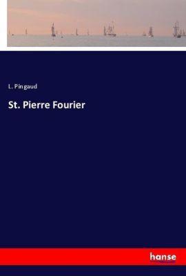 St. Pierre Fourier, L. Pingaud