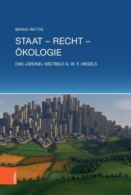 Staat - Recht - Ökologie, Bernd Rettig