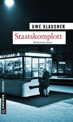 Staatskomplott, Uwe Klausner