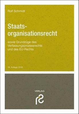 Staatsorganisationsrecht, Rolf Schmidt