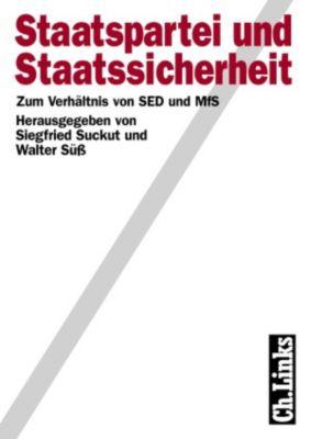 Staatspartei und Staatssicherheit, Siegfried Suckut, Walter Süß