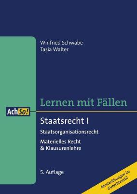 Staatsrecht I Staatsorganisationsrecht, Winfried Schwabe, Tasia Walter