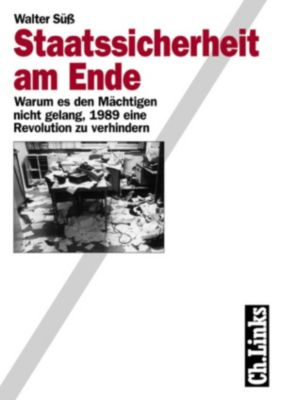 Staatssicherheit am Ende, Walter Süß
