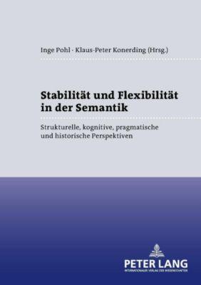 Stabilität und Flexibilität in der Semantik