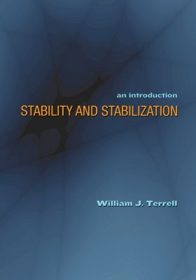Stability and Stabilization, William J. Terrell