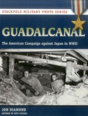 Stackpole Military Photo Series: Guadalcanal, Jon Diamond