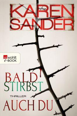 Stadler & Montario ermitteln: Bald stirbst auch du, Karen Sander
