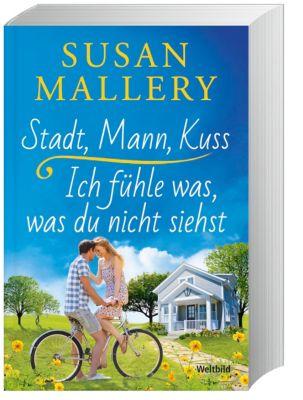 Stadt, Mann, Kuss / Ich fühle was, was du nicht siehst - Susan Mallery  