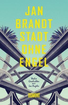 Stadt ohne Engel, Jan Brandt