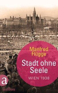 Stadt ohne Seele, Manfred Flügge
