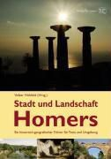 Stadt und Landschaft Homers - VOLKER HÖHFELD (HG.)  