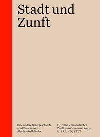Stadt und Zunft, Markus Brühlmeier