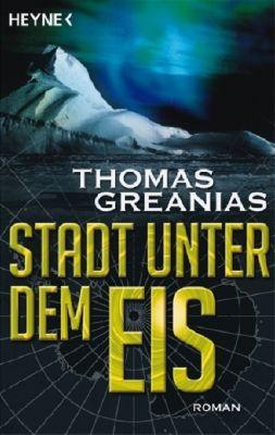 Stadt unter dem Eis, Thomas Greanias