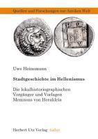 Stadtgeschichte im Hellenismus, Uwe Heinemann