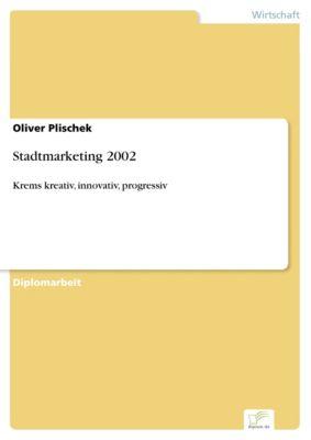 Stadtmarketing 2002, Oliver Plischek