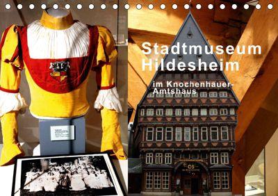 Stadtmuseum Hildesheim im Knochenhauer-Amtshaus (Tischkalender 2019 DIN A5 quer), Gerhard Niemsch