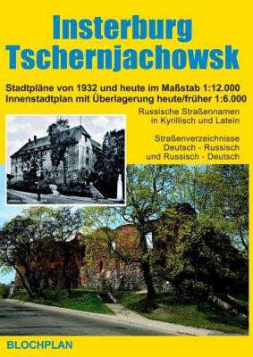 Stadtplan Insterburg / Tschernjachowsk - Dirk Bloch |