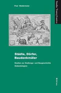 Städte, Dörfer, Baudenkmäler, Paul Niedermaier